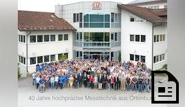 40 Jahre hochpräzise Messtechnik im niederbayerischen Ortenburg