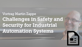"""""""Challenges in Safety and Security for Industrial Automation Systems"""""""