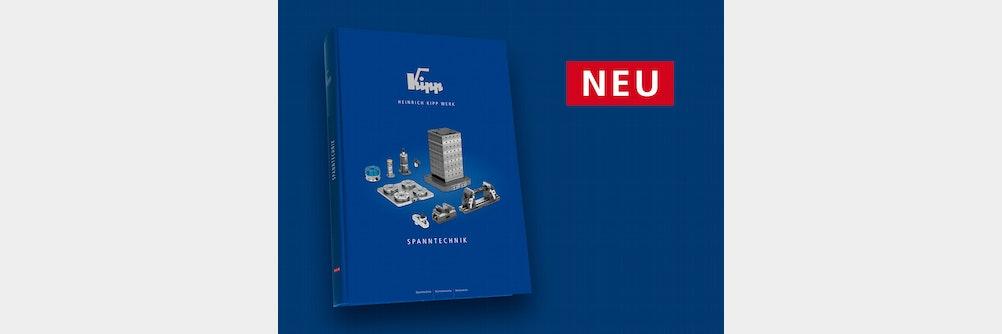 Der neue KIPP Katalog Spanntechnik ist da!