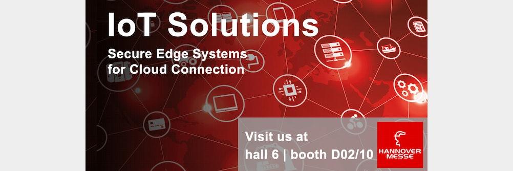 IIoT Solutions: sichere Edge Systeme für die Cloud-Anbindung im Industrial IoT