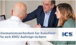 #Informationssicherheit für Zulieferer: Wie sich #KMU Aufträge sichern