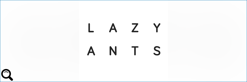 Lazy-ants bei induux