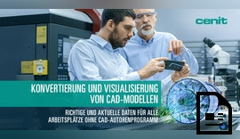 Wie Sie endlich allen SAP-Anwendern die aktuellen CAD-Modelle zugänglich machen
