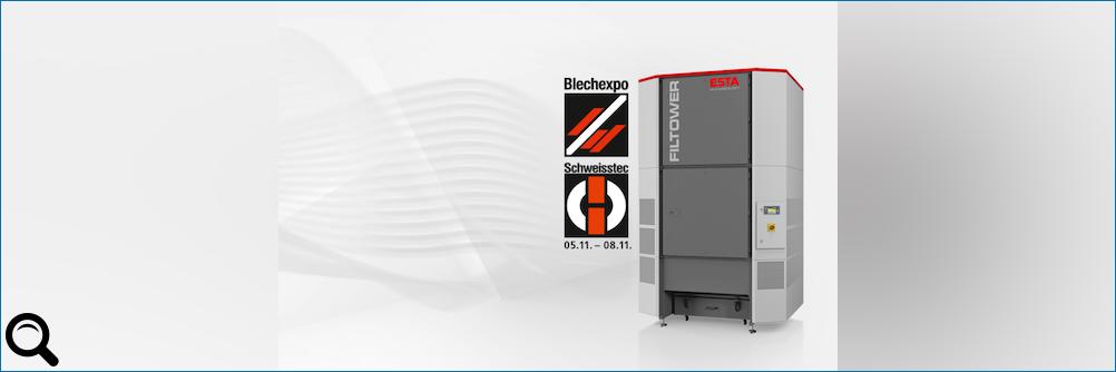 Blechexpo/Schweisstec 2019: ESTA präsentiert neuen Filterturm in Stuttgart