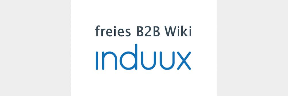induux B2B Wiki bietet frei zugängliches Wissen