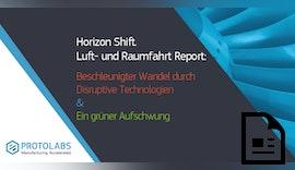 Horizon Shift: Protolabs Luft- und Raumfahrtstudie jetzt als kommentierte Komplettfassung erhältlich!