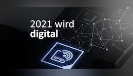 2021 wird endlich digital! digitalisierung