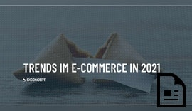 Die Trends im E-Commerce 2021