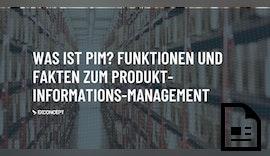 Was ist ein PIM-System? Fakten und Funktionen