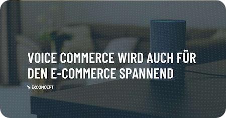 #VoiceCommerce wird auch für den #ECommerce spannend
