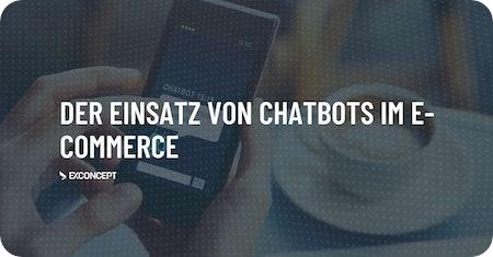 Der Einsatz von #Chatbots im #ECommerce