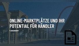 #Onlinemarktplätze und ihr Potential für Händler