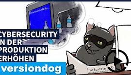 versiondog - Die Basis Ihrer Cyber Security Strategie