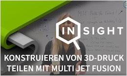 Protolabs Insights: Konstruieren von #3DDruck Teilen mit Multi Jet Fusion