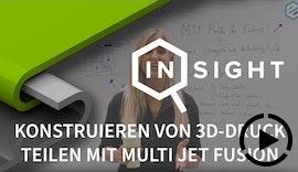 Protolabs Insights: Konstruieren von 3DDruck Teilen mit Multi Jet Fusion