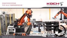 KOCH Robotersysteme für alle Fabrikbereiche