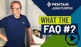 What The FAQ 2: Muss eine Hebeanlage besonders heißwasserbeständig sein?