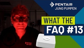 What The FAQ #13: Smarte Pumpen und Hebeanlagen