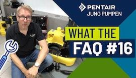 What The FAQ 16: Wie oft müssen Abwasserhebeanlagen gewartet werden?