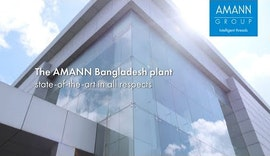 The AMANN Bangladesh plant - state-of-the-art in all respects
