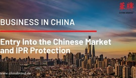 Business in China: Market Entry and IPR Protection