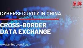 Cross Border Data Exchange mit China