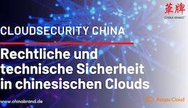 Cloud Security in China - Rechtliche und technische Sicherheit